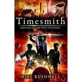 Timesmith av Niel Bushnell - 9781783440320 bok