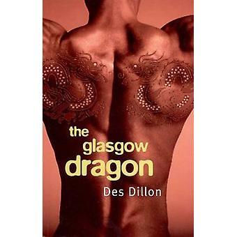 The Glasgow Dragon by Des Dillon - 9781842820568 Book