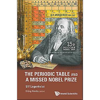 The Periodic Table and a Missed Nobel Prize by Ulf Lagerkvist - 97898