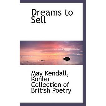 Dreams to Sell by Kohler Collection of British Poetry