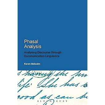 Phasal Analysis - An Approach to the Description of Literary and Non-L