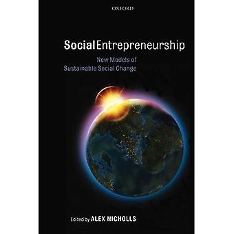 Sosiaalinen yrittäjyys: Uusia malleja kestävää yhteiskunnallista muutosta