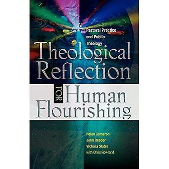 La réflexion théologique pour l'épanouissement personnels: la pratique pastorale et théologie publique