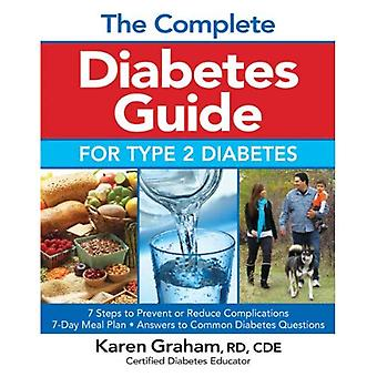 The Complete Diabetes Guide for Type 2 Diabetes