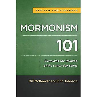 Mormonism 101: Examining The Religion Of The Latter-Day Saints