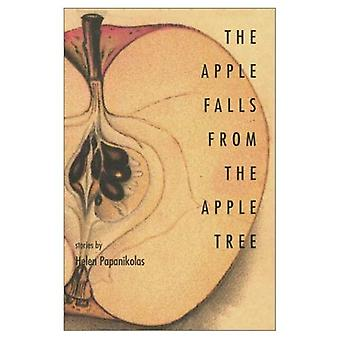 The Apple Falls from the Apple Tree : Stories