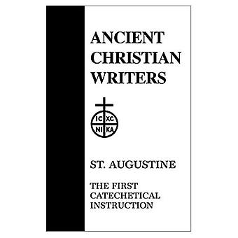 St. Augustine, the First Catechetical Instruction