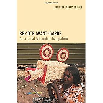 Remote Avant-Garde (Objects/Histories)