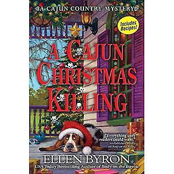 A Cajun Christmas Killing: A Cajun Country Mystery (A� Cajun Country Mystery)