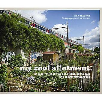 Meine coole Zuteilung: Eine inspirierende Leitfaden für stilvolle Kleingärten und Gemeinschaftsgärten