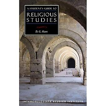 A Student's Guide to Religious Studies (Isi Guides to the Major Disciplines)