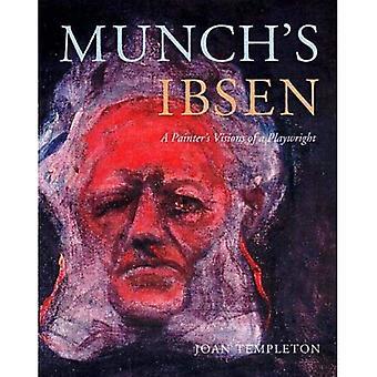 Ibsen de Munch: Visions d'un peintre d'un dramaturge
