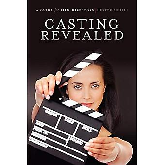 Casting Revealed: A Guide for Film Directors