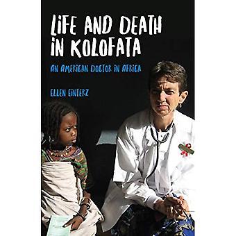 Liv og død i Kolofata: en amerikansk lege i Afrika