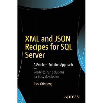 XML et JSON recettes pour SQL Server: une approche problème-Solution