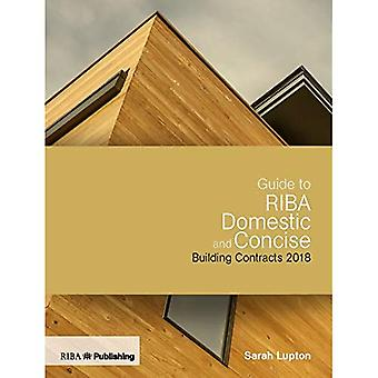 Guide to RIBA Domestic and� Concise Building Contracts 2018