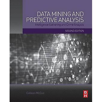 Data Mining and Predictive Analysis by McCue & Colleen