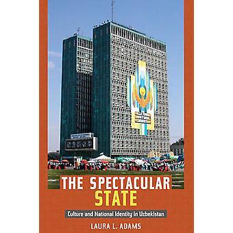 壮大な状態 - 文化とウズベキスタンのナショナル ・ アイデンティティ