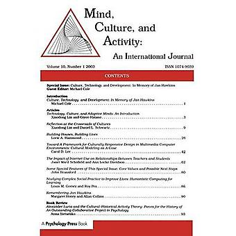 Culture Technology and Development  In Memory of Jan Hawkinsa Special Issue of mind Culture and Activity by Cole & Michael