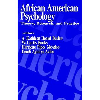 African American Psychology Theory Research and Practice by Burlew & A. Kathleen