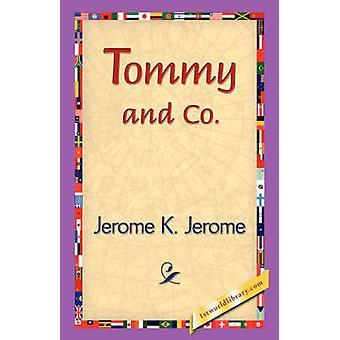 Tommy en Co. door Jerome & Jerome Klapka
