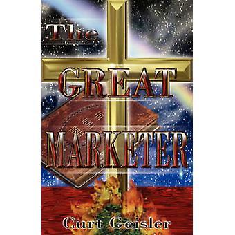 De grote marketeer door Geisler & Curt