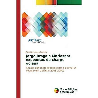 Jorge Braga e Mariosan expoentes da charge goiana by Fonseca Ferreira Renato