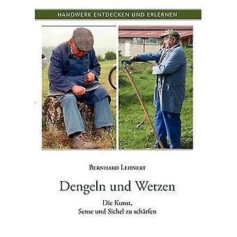 Dengeln und Wetzen by Lehnert & Bernhard