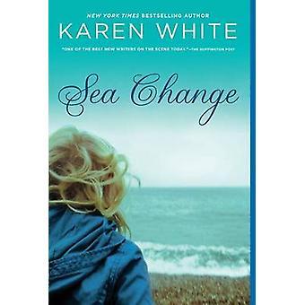 Sea Change by Karen White - 9780451236760 Book