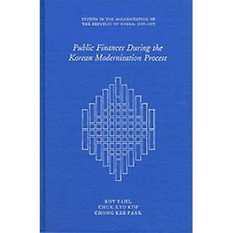 Public Finance During the Korean Modernization Process by Roy W. Bahl