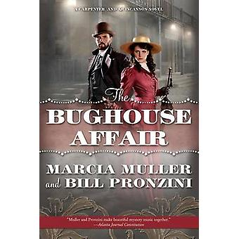 The Bughouse Affair by Marcia Muller - Bill Pronzini - 9780765331779