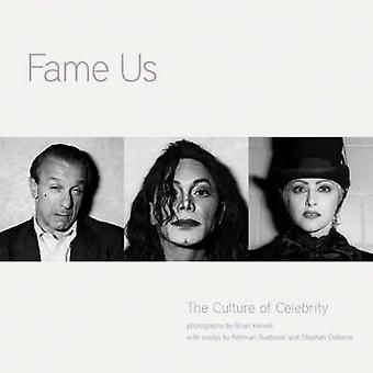 Fame Us - The Culture of Celebrity by Brian Howell - 9781551522289 Book