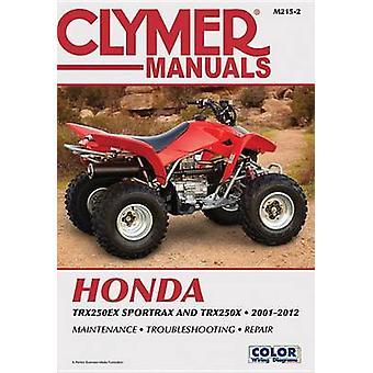 Clymer Manuals Honda - TRX250EX - SPORTRAX/TRX250X 2001-2012 (2nd) by