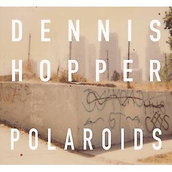 Polaroids by Dennis Hopper - 9788862084765 Book