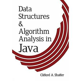 Data Structures and Algorithm Analysis in Java by Clifford A. Shaffer