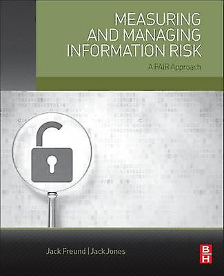 Measubague and Managing Information Risk by Jack Freund