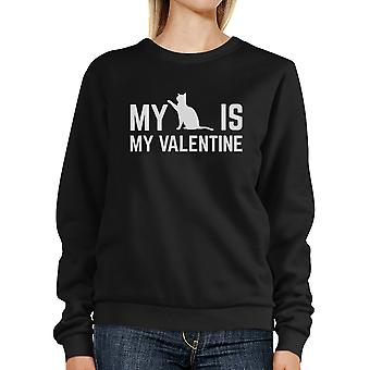 My Cat Is My Valentine Unisex Black Graphic Sweatshirt Cat Lovers