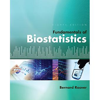 Fundamentals of Biostatistics (Hardcover) by Rosner Bernard (Harvard University