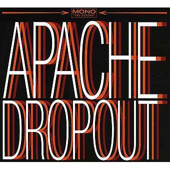 Apache Dropout - Apache frafald [CD] USA importerer