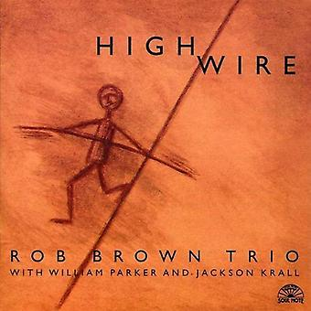 ロブ ・ ブラウン トリオ - 高ワイヤー [CD] USA 輸入