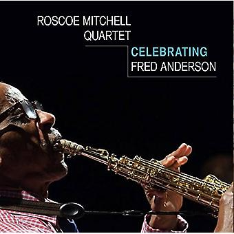Roscoe Mitchell - fejrer Fred Anderson [CD] USA import