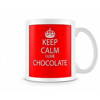 Keep Calm I Love Chocolate Printed Mug