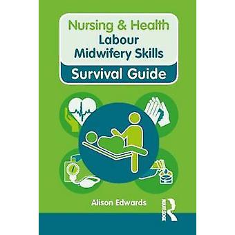 Habilidades de Obstetrícia do trabalho por Alison Edwards - livro 9780273763369