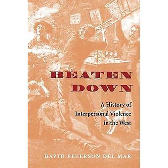 Lyöty alas - historian välisen väkivallan David West