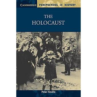 The Holocaust by Peter Neville - 9780521595018 Book