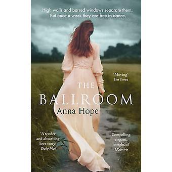 De balzaal door Anna Hope - 9780552779470 boek