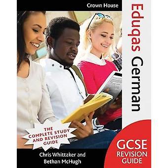Eduqas GCSE Revision Guide tyska av Chris Whittaker - 9781785832741