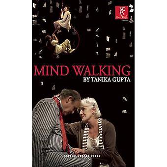 Mind Walking by Tanika Gupta - 9781849435062 Book