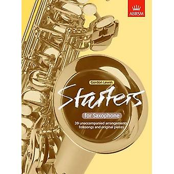 Starters for Saxophone - 39 Unaccompanied Arrangements - Folksongs and