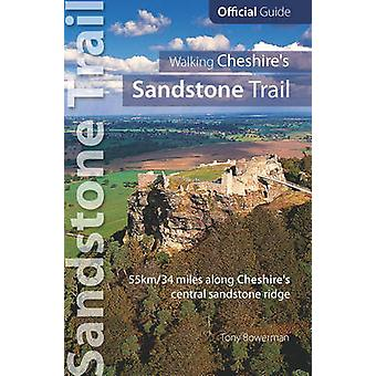 Walking Cheshire's sandstone trail - Official Guide 55km/34 Miles Alon